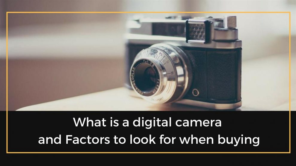 what is a digital camera‫.