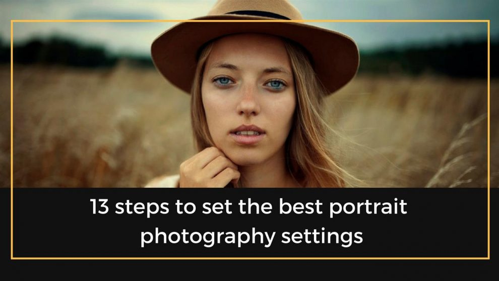 Portrait photography settings