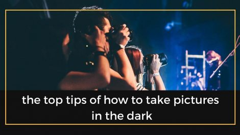 how to take pictures in the dark