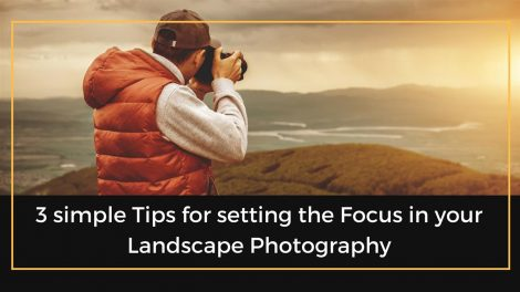 Focus in Landscape Photography