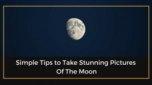 moon photograpy tips