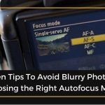 Choosing the Right Autofocus Mode