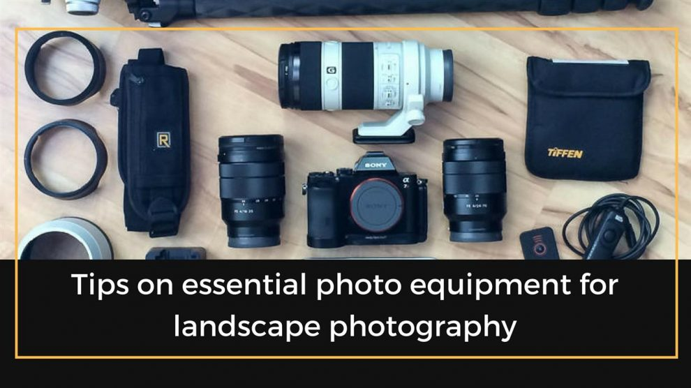 equipment for landscape photography