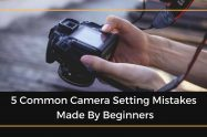 Camera Setting Mistakes