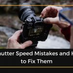 Shutter Speed Mistakes