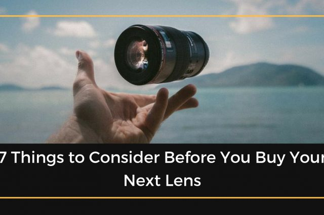 Buying Your Next Lens