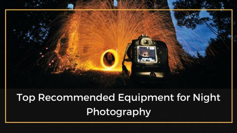 Top Equipment for Night Photography
